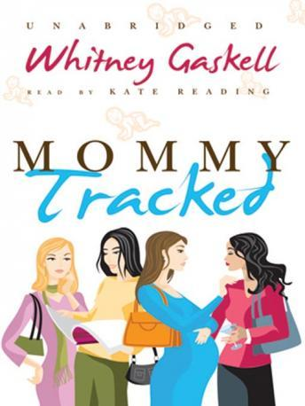 Mommy Tracked, Whitney Gaskell
