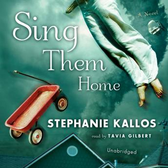 Sing Them Home, Stephanie Kallos