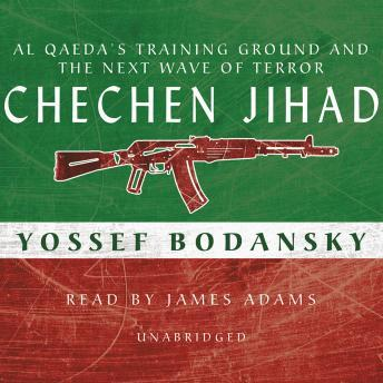 Download Chechen Jihad: The Next Wave of Terror by Yossef Bodansky