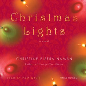 Christmas Lights, Christine Pisera Naman