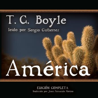 América: Spanish-Language Version of The Tortilla Curtain, T.C. Boyle
