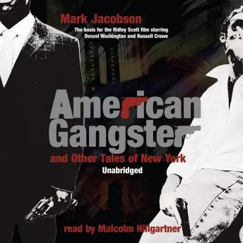 American Gangster and Other Tales of New York, Mark Jacobson