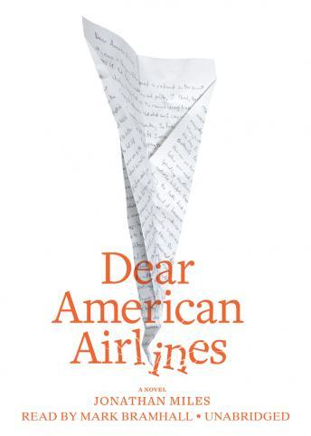 Dear American Airlines, Jonathan Miles