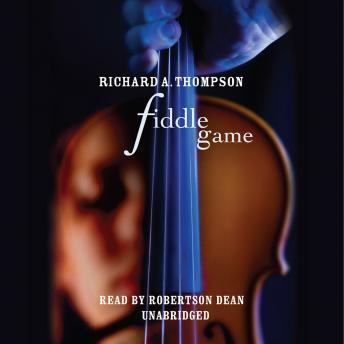 Fiddle Game, Richard A. Thompson