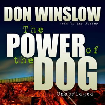 Power of the Dog, Audio book by Don Winslow