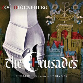 Crusades, Zoé Oldenbourg