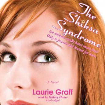 Shiksa Syndrome, Laurie Graff