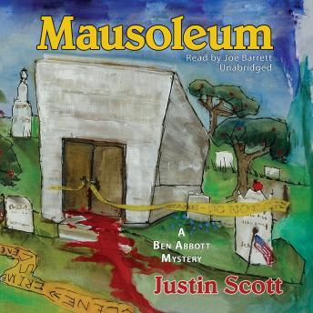 Mausoleum, Justin Scott