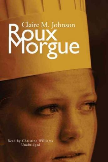 Roux Morgue, Claire M. Johnson