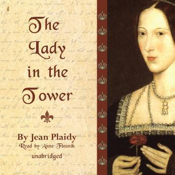 Lady in the Tower: The Wives of Henry VIII, Jean Plaidy