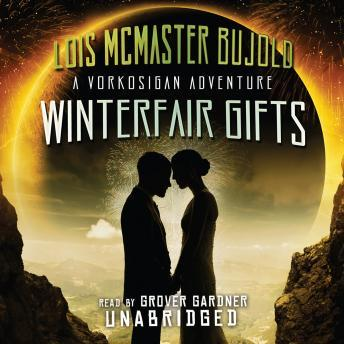 Winterfair Gifts, Lois McMaster Bujold