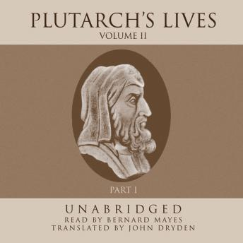 Plutarch's Lives, Vol. 2, Plutarch