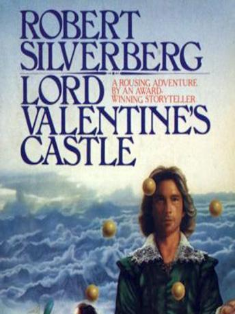 Lord Valentine's Castle, Robert Silverberg