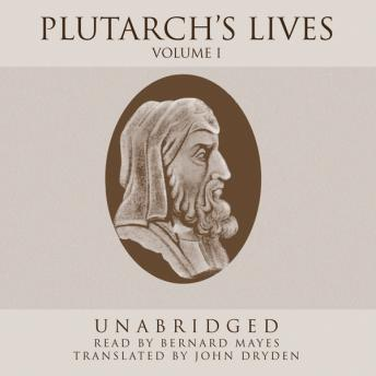 Plutarch's Lives, Vol. 1, Plutarch