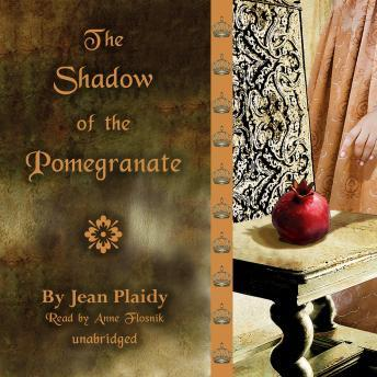 Shadow of the Pomegranate, Jean Plaidy