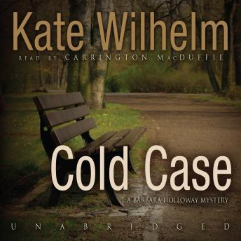 Cold Case: A Barbara Holloway Mystery, Kate Wilhelm