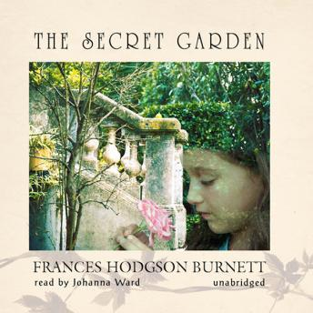 Secret Garden, Frances Hodgson Burnett