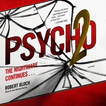 Psycho II: The Psycho Trilogy, Book 2, Robert Bloch