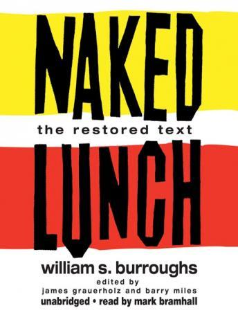 Naked Lunch: The Restored Text, William S. Burroughs