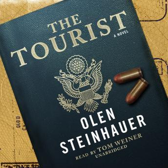 Tourist: A Novel, Olen Steinhauer