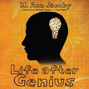 Life after Genius, M. Ann Jacoby