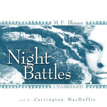 Night Battles, M. F. Bloxam