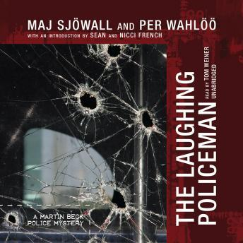 Download Laughing Policeman: A Martin Beck Police Mystery by Maj Sjöwall, Per Wahlöö