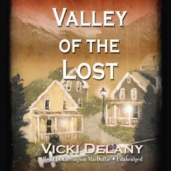 Valley of the Lost, Vicki Delany