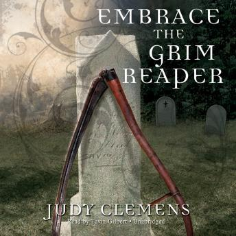 Embrace the Grim Reaper, Judy Clemens