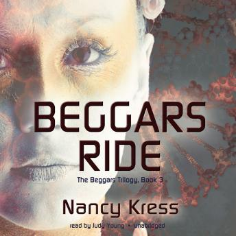 Beggars Ride, Nancy Kress