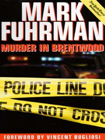 Murder in Brentwood, Audio book by Mark Fuhrman