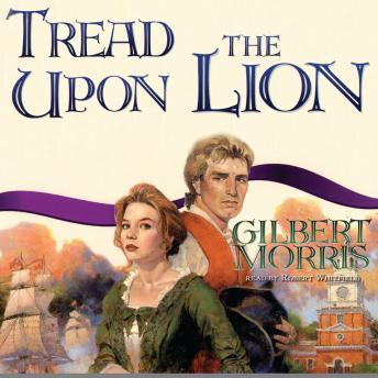 Tread Upon the Lion, Gilbert Morris