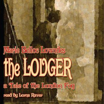 The Lodger: A Tale of the London Fog