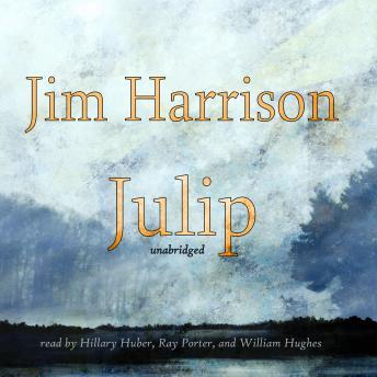 Julip, Jim Harrison