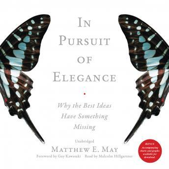 In Pursuit of Elegance, Matthew E. May