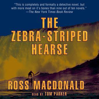 Download Zebra-Striped Hearse: A Lew Archer Novel by Ross MacDonald