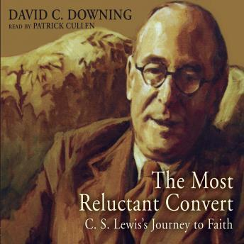 Most Reluctant Convert, David C. Downing
