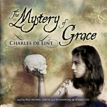 Mystery of Grace, Charles De Lint