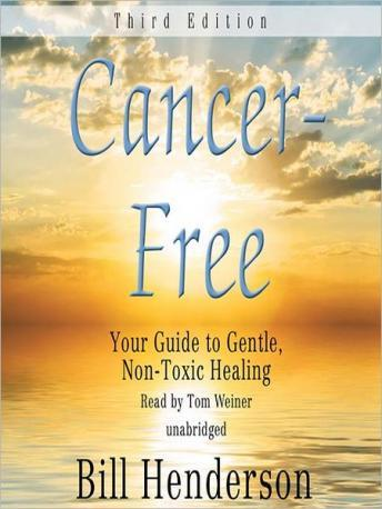 Cancer Free, Third Edition