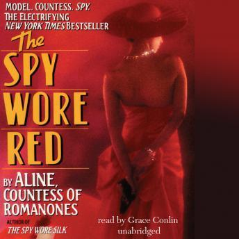 Spy Wore Red: My Adventures as an Undercover Agent in World War II, Aline Countess Of Romanones