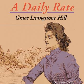 Daily Rate, Grace Livingston Hill