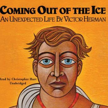 Coming Out of the Ice, Victor Herman