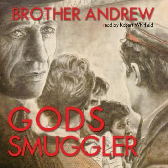 God's Smuggler, Brother Andrew