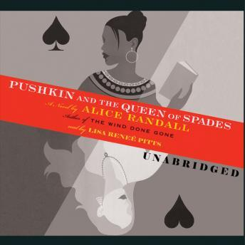 Pushkin and the Queen of Spades, Alice Randall