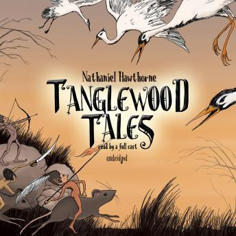 Tanglewood Tales, Nathaniel Hawthorne