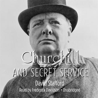 Churchill and Secret Service, David Stafford
