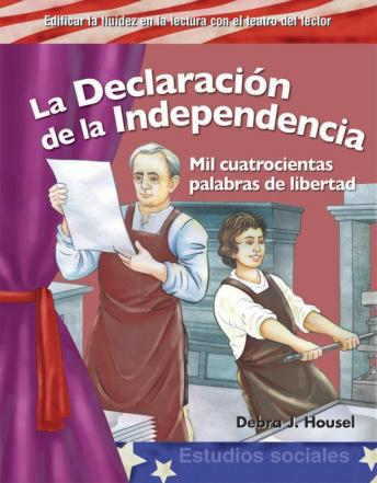 Download La Declaración de la Independencia / The Declaration of Independence by Debra Housel