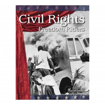 Civil Rights: Freedom Riders