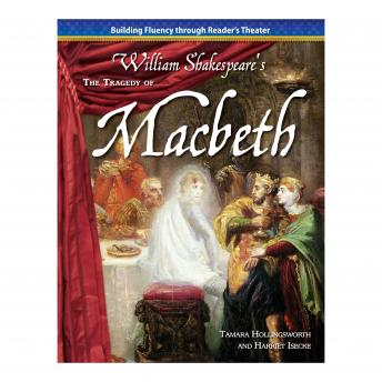 The Tragedy of Macbeth: Building Fluency through Reader's Theater