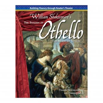 The Tragedy of Othello, the Moor of Venice: Building Fluency through Reader's Theater
